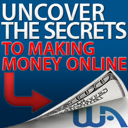 Uncover the Secrets to Making Money Online